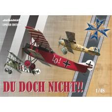 Du Doch Nicht!! Ernst Udet´s Albatros D.V/D.Va, Fokker Dr.I, Fokker D.VII (OAW)